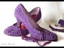 Очарователые туфельки крючком. Вязанные туфельки на вашей ножке