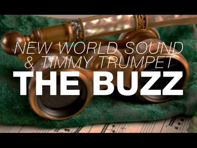 New World Sound Timmy Trumpet - The Buzz (Original Mix)