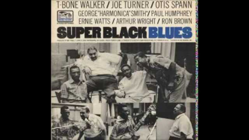 T-Bone Walker, Big Joe Turner, Otis Spann George 'Harmonica' Smith - Paris Blues