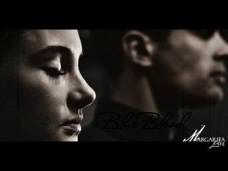 Tris Four/Трис и Фор   Blue Blood/Голубая кровь (Дивергент)