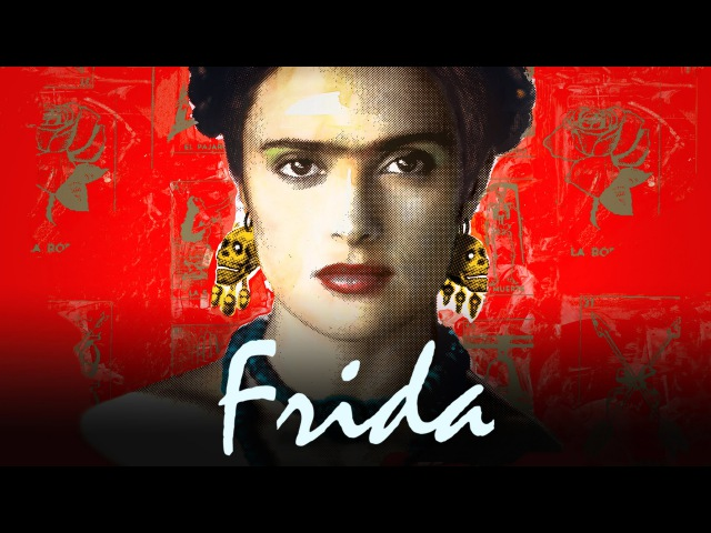 Frida Official Trailer HD Salma Hayek Antonio Banderas Alfred Molina MIRAMAX