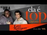 Leo Rodriguez Part Mc Bola Ela