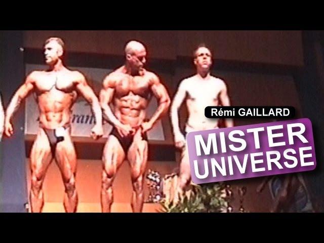 MISTER UNIVERS (REMI GAILLARD)