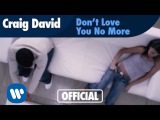 Craig David - Don't Love You No More (I'm Sorry) (Official Music Video)