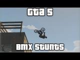 GTA 5: Bmx stunts