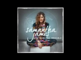 Samantha James - All Song