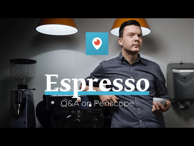Espresso QA on Periscope with Tim Wendelboe