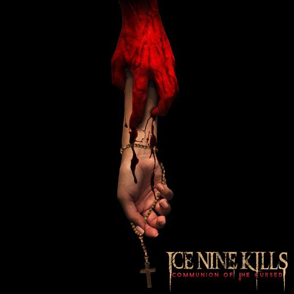 Ice Nine Kills - Communion of the Cursed [Single] (2015)