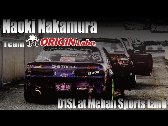 Team ORIGIN Labo. Naoki Nakamura @ D1SL Meihan Sports Land