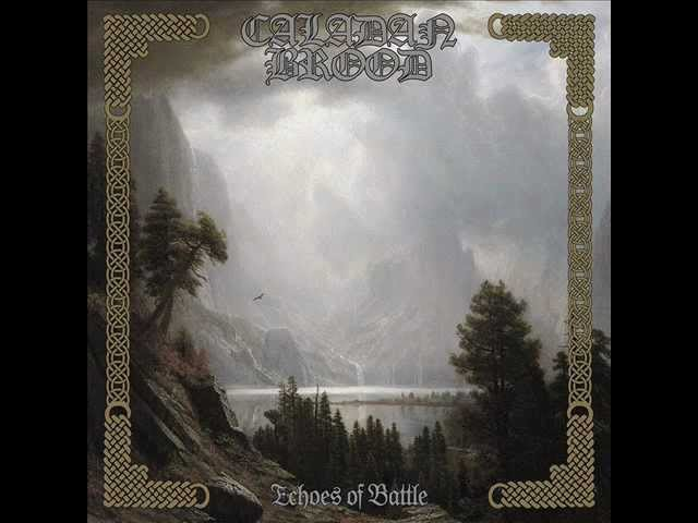 Caladan Brood - Echoes of Battle (Full Album HQ)