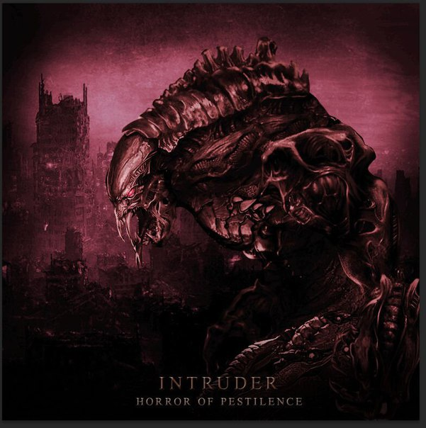 Horror Of Pestilence - Intruder (2015)