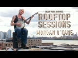 Rooftop Sessions Morgan O'Kane - Fiddler's Green