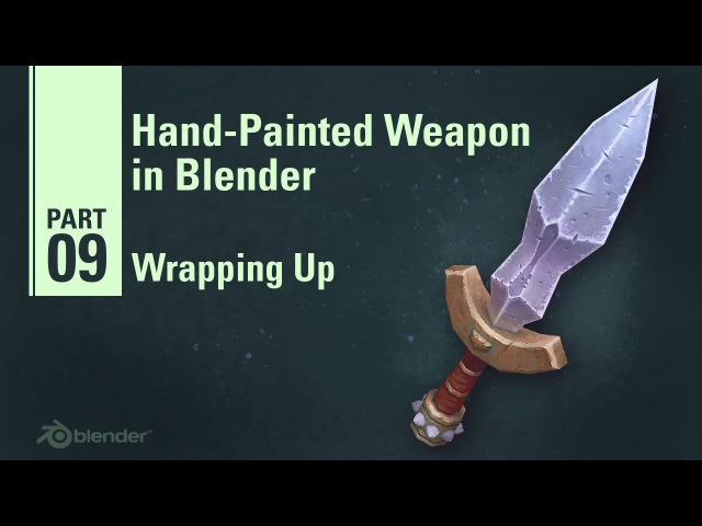 Wrapping Up - Hand Painted Weapon in Blender 9/9