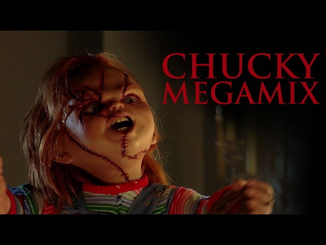MIKE RELM THE CHUCKY MEGAMIX