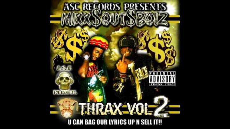 Mixx$Out$Boiz - Wham On Em Feat ASC Records (2008)