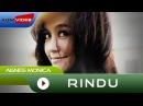 Agnes Monica - Rindu