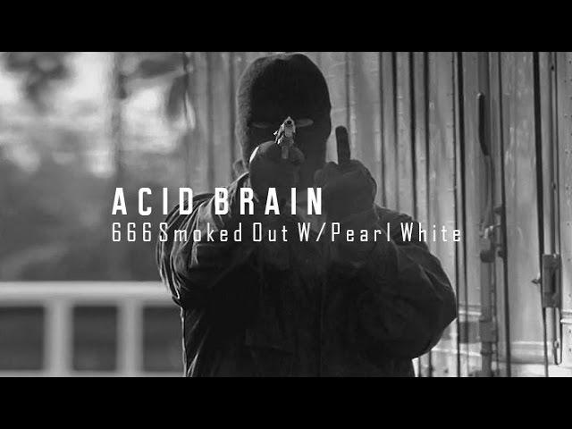 AcidBrain - 666 smoked out w/ Pearl White   1997 Bootleg