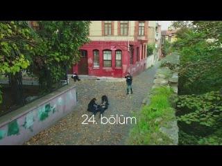 Грязные деньги и любовь 24.Серия / Kara Para Aşk 24.Bölüm