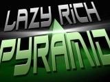 Lazy Rich - Pyramid