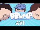 DRUMP: AVI (DAN'S DAD)