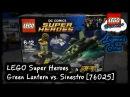 LegoDreams - LEGO DC Super Heroes: Green Lantern vs. Sinestro - 76025