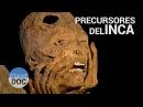 Documental Completo | Precursores del Inca - Planet Doc