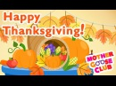 Thanksgiving Day Holiday Songs Mother Goose Club Thanksgiving Song