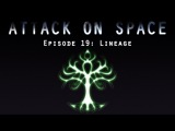 19 эпизод |  Lineage【Attack on Space】 - Shingeki no Kyojin/Attack on Titan/Атака титанов