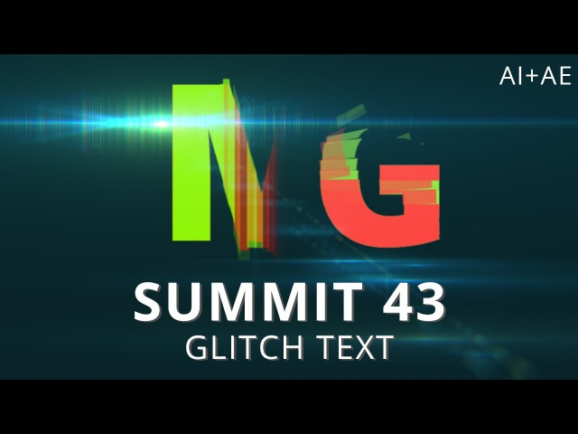 Summit 43 - Glitch Text - After Effects