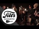 While She Sleeps Four Walls Our Legacy Filtr Sessions Acoustic