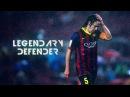 Carles Puyol - 1999-2014 - Legendary Defender - Skills And Goals - HD