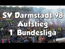 AUFSTIEG 1. BUNDESLIGA SV DARMSTADT 98 - 24.05.2015