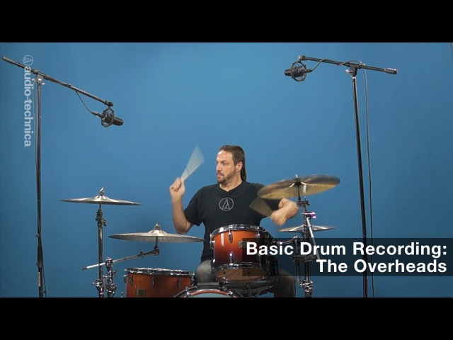 Basic Drum Miking: The Overheads