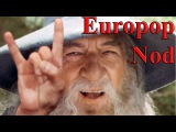 Gandalf Europop Nod  Гэндальф Европоп Нод