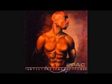 2Pac - Ready 4 Whatever (Ft. Young Tucc)