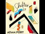 Adam Port - Shifter (Keinemusik - KM024)
