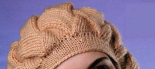 Мастер класс вязания шапки плетенкой