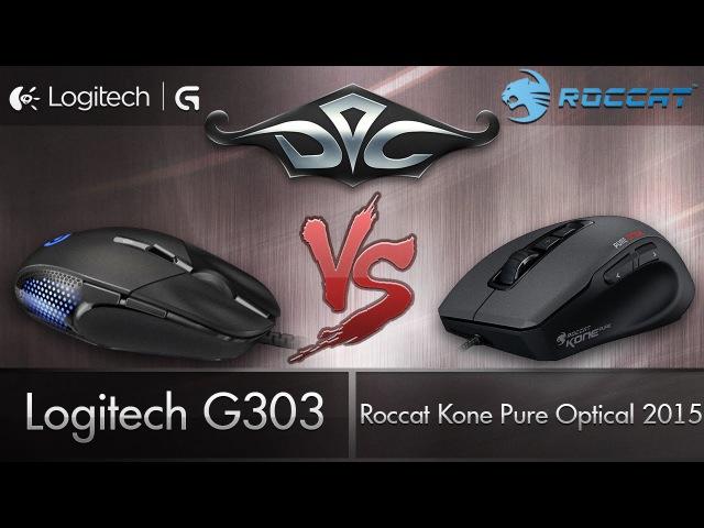 Logitech G303 vs. Roccat Kone Pure Optical 2015.