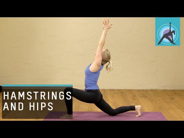 Hamstrings and Hips, Yoga Month - Week 3