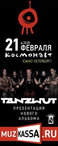 21 Февраля • TANZWUT • Космонавт (С.Петербург)