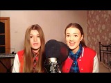 ♥ Vlada Ostanina & Stacey Gavrilova - Best Song Ever ( One Direction Cover ) ♥