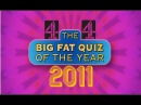 HD - The Big Fat Quiz Of The Year 2011 - Full