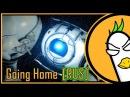 Portal 2 — Going Home (На русском)