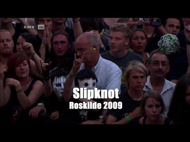 Slipknot Live Roskilde Festival 2009 Full Concert 720p