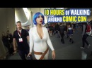 10 Hours of Walking around Comic-Con as a Female Cosplayer