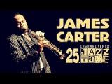James Carter - Leverkusener Jazztage 2004