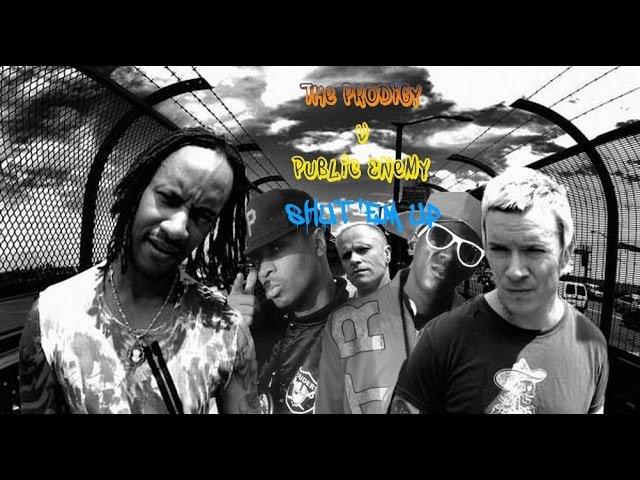 The Prodigy v Public Enemy - Shut Em Up