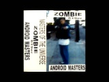 ZOMBIE 619ER ANDROID MASTERS K7