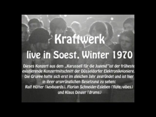 Kraftwerk - Live in Soest (Germany), November 1970