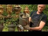 Как делают самовар  How to make a samovar